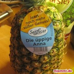 Die Ananas ...